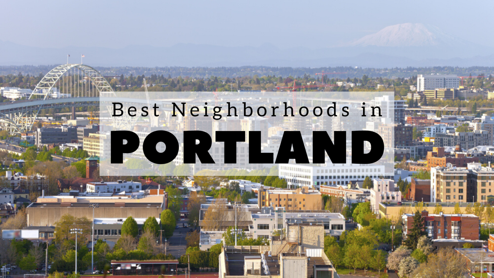 Best Neighborhoods in Portland
