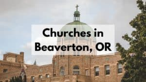 Churches in Beaverton, OR