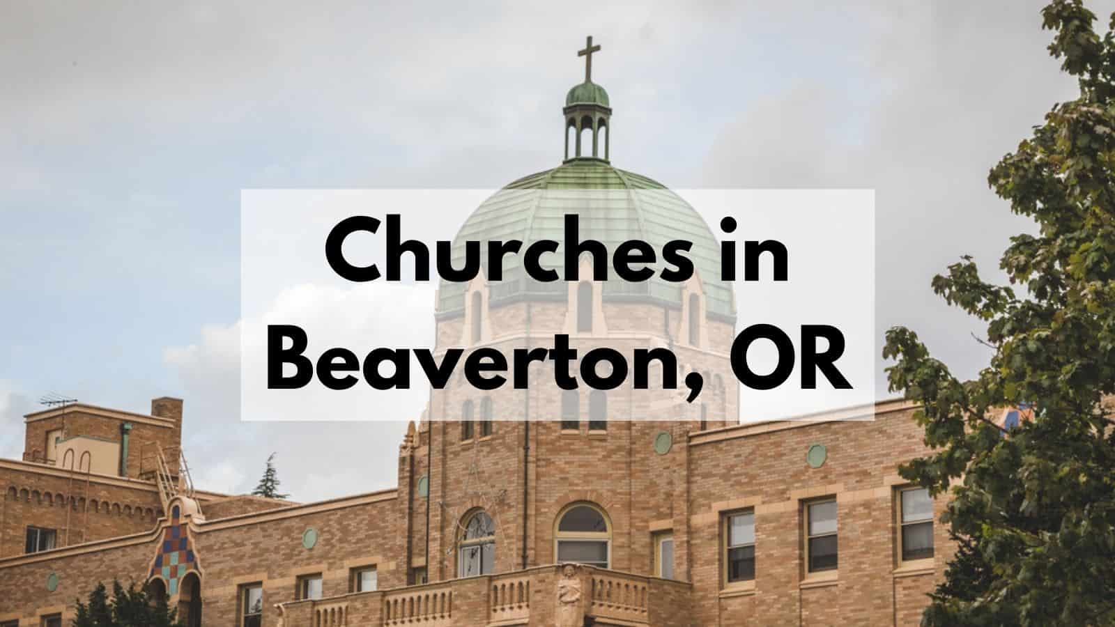 Churches in Beaverton, OR