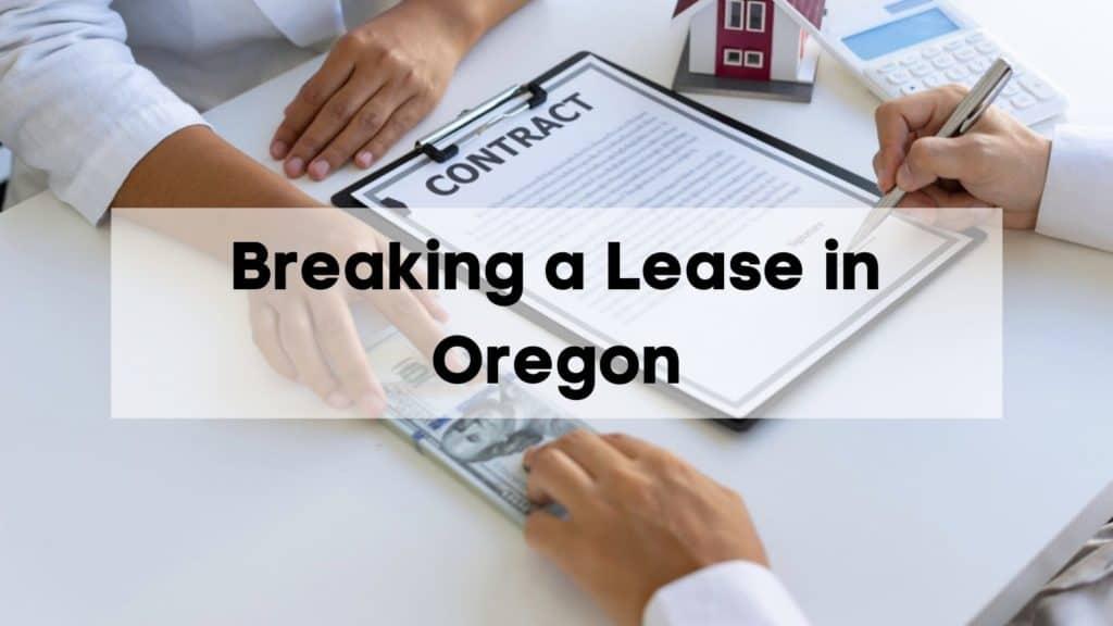 Breaking a Lease in Oregon