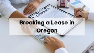 Breaking a Lease in Oregon